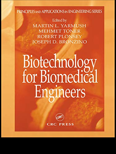 Biotechnology for Biomedical Engineers (Principles and Applications in Engineering) (English Edition) -