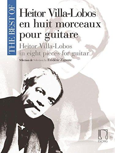 The best of Villa-Lobos (8 pièces) - Guitare