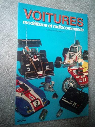 voitures modélisme et radiotélécommande - Maurice et Michel Mouton par Maurice et Michel Mouton