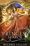#10: The Princess Search: A Retelling of The Ugly Duckling (The Four Kingdoms Book 5)