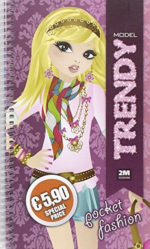 Trendy model pocket. Fashion. Ediz. illustrata. Con gadget por Valentina Russo
