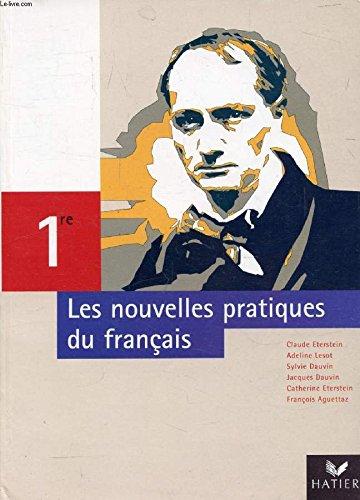Nouvelles pratiques du français, 1re : Livre du professeur