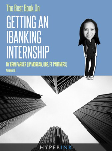 the-best-book-on-getting-an-ibanking-internship-by-an-investment-banking-intern-at-jp-morgan-ubs-ft-