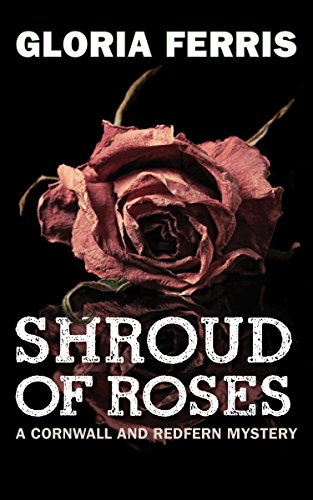 Shroud of Roses: A Cornwall and Redfern Mystery (Glitter Cami)