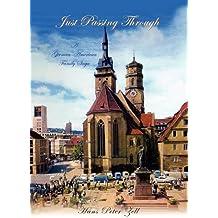 Just Passing Through: A German-American Family Saga