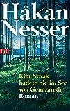'Kim Novak badete nie im See von Genezareth: Roman' von Håkan Nesser
