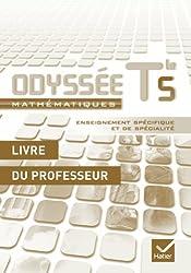 Odyssée Mathématiques Tle S enseignement spécifique et spécialité éd. 2012 - Livre du professeur