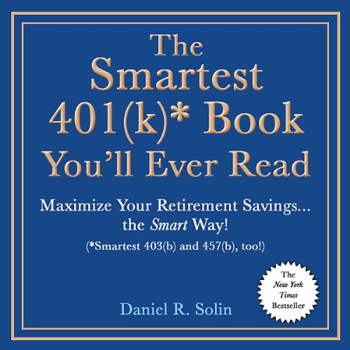The Smartest 401(k) Book You'll Ever Read  Audiolibri