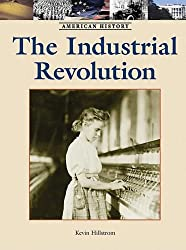 The Industrial Revolution (American History (Lucent Hardcover))