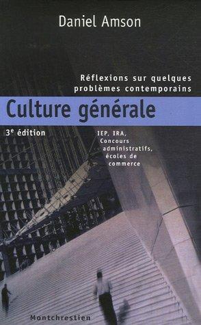 Culture générale : Réflexions sur quelques problèmes contemporains par Daniel Amson