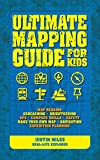 Ultimate Guide To Mapping