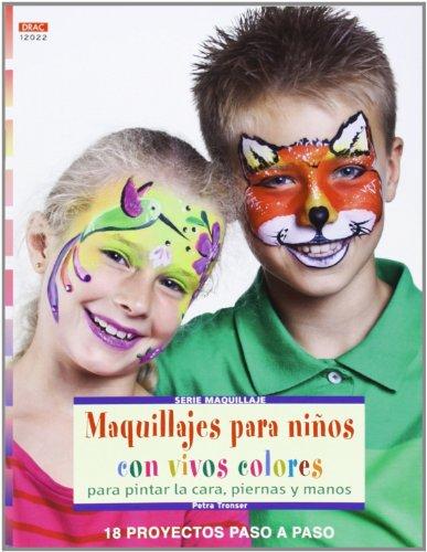 Maquillajes para niños con vivos colores por Aa.Vv.