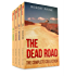 The Dead Road: The Complete Collection (Vols. 1-4)