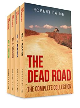 The Dead Road: The Complete Collection (Vols. 1-4) by [Paine, Robert]