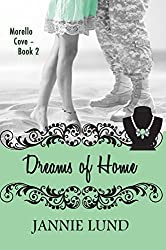 Dreams of Home (Morello Cove Book 2)