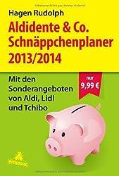 Aldidente & Co. Schnäppchenplaner 2013/2014