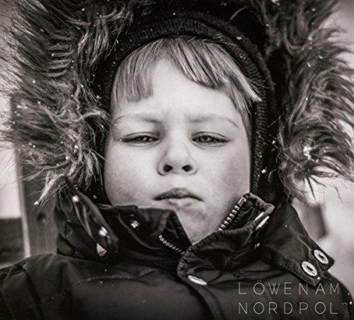 Löwen am Nordpol: Vom Stochern in der Asche: (Album CD) (Nordpol-film)