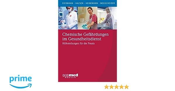 Chemische Gefährdungen im Gesundheitsdienst: Hilfestellungen für die ...
