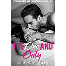 The One and Only: A Steamy Older Man Younger Woman Romance (English Edition)