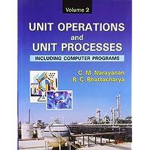 Unit Operations and Unit Processes: Including Computer Programs, Vol. 2