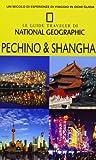 Pechino & Shanghai