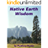 Native Earth Wisdom: Living in harmony with Mother Earth