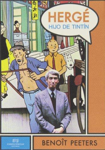 Hergé, hijo de Tintín (Excentricos Heterodoxos)