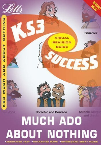 Letts Key Stage 3 Success - Much Ado About Nothing by Crane, Claire, Walker, Juliet published by Letts (2005)
