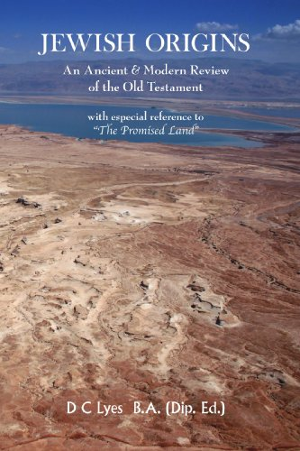 Jewish Origins: An Ancient and Modern Review of the Old Testament