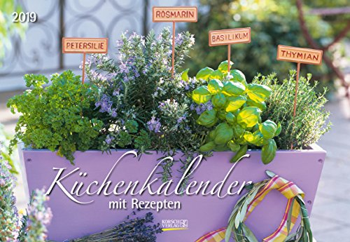 Küchenkalender 2019: Broschürenkalender mit 12 genialen Rezepten. Format 42 x 29 cm inklusive Ferienterminen.