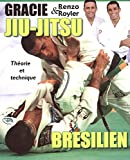 jiu jitsu br?silien th?orie et technique