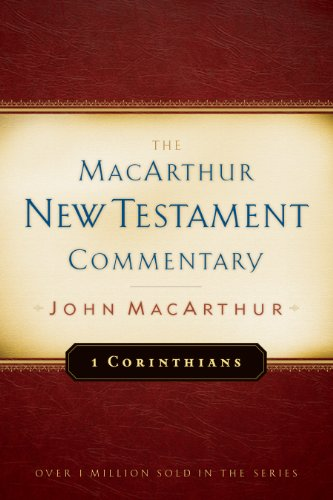 1 Corinthians MacArthur New Testament Commentary (MacArthur New Testament Commentary Series Book 17) (English Edition)