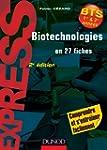 Biotechnologies en 27 fiches - 2e �di...