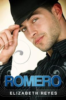 Romero (The Moreno Brothers ) (English Edition) par [Reyes, Elizabeth]