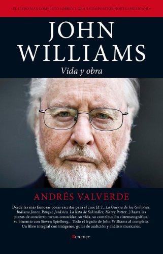 John Williams: vida y obra (Cine) por Andrés Valverde
