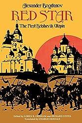Red Star: The First Bolshevik Utopia (Soviet History, Politics, Society, & Thought) by A. Bogdanov (2006-08-01)