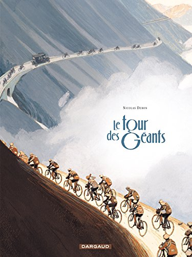Tour des Géants (Le) - tome 0 - Tour des Géants par Debon Nicolas