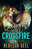 Caught in the Crossfire (Otter Creek Book 15) (English Edition)