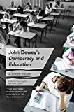 John Dewey's Democracy and Education: A British tribute