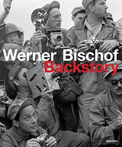 [PDF] Téléchargement gratuit Livres Werner Bischof : Backstory