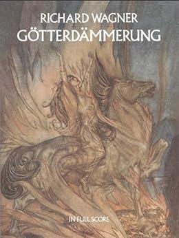 Götterdämmerung in Full Score (Dover Music Scores) von [Wagner, Richard]