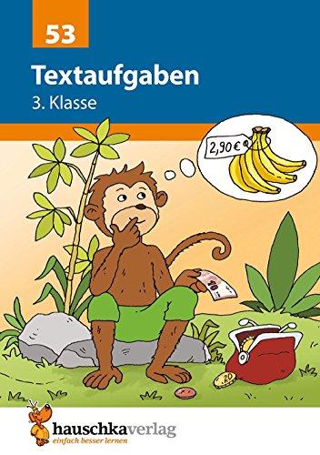 Textaufgaben 3. Klasse: Sachaufgaben - Übungsprogramm mit Lösungen für die 3. Klasse