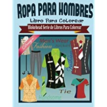 Ropa para Hombres Libros para Colorear (Blokehead  Serie de Libros Para Colorear)