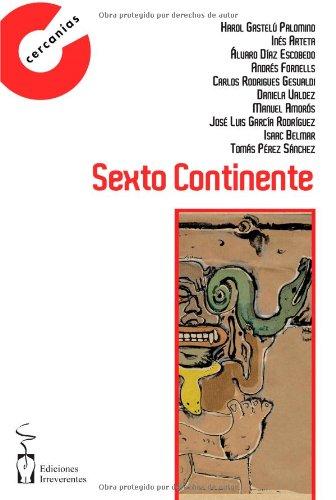 Sexto continente (Colección Cercanías) por Harol Gastelú Palomino