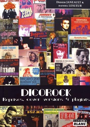 Dicorock Reprises, cover versions et plagiats