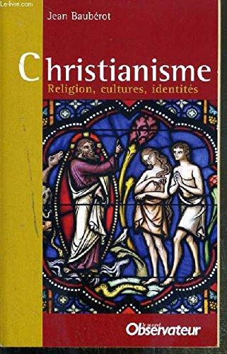 Christianisme (religion, cultures, identités)