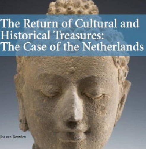 Return of Cultural & Historical Treasures: The Case of the Netherlands por Jos van Beurden
