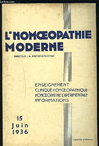L HOMEOPATHIE MODERNE N°12- JUIN 1936- ACUPUNCTURE CHINOISE