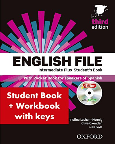 English File 3rd Edition Intermediate Plus Student's Book + Workbook with Key Pack (English File Third Edition) por Christina Latham-Koenig
