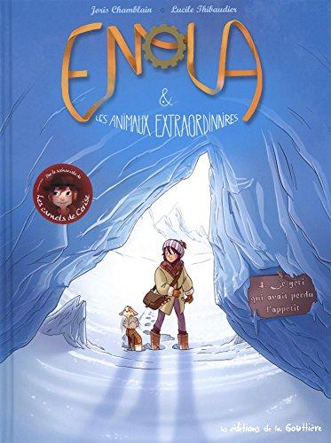 Enola et les animaux extraordinaires, Tome 4 : Le yéti qui avait perdu l'appétit